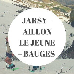 JARSY – AILLON LE JEUNE – BAUGES