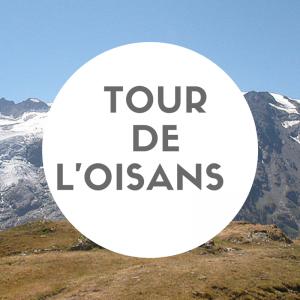TOUR DE L'OISANS
